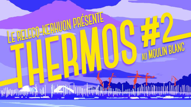 Festival THERMOS#2 très prochainement